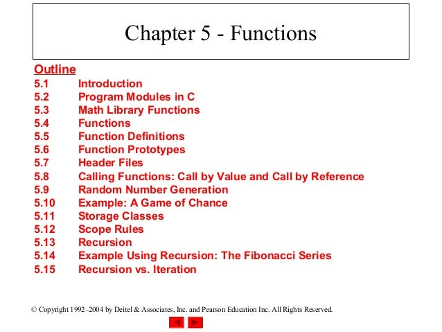 Chapter 5 - FunctionsOutline5.1            Introduction5.2            Program Modules in C5.3            Math Library Func...