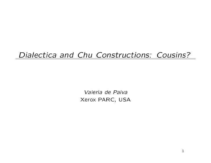 Chu and Dialectica: cousins?