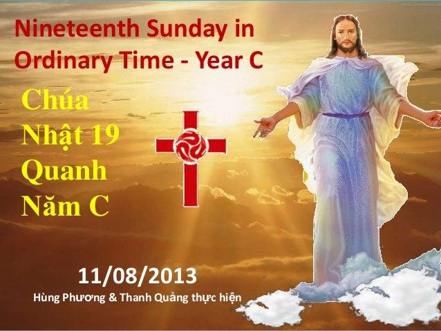 Chua nhat 19 thuong nien man c ( 11 08-13 )