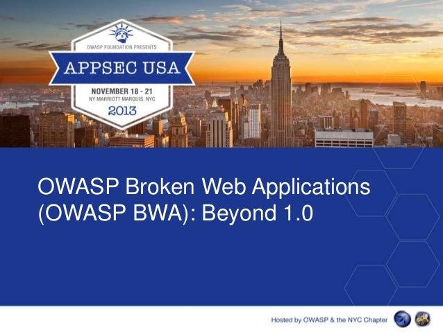 OWASP Broken Web Applications (OWASP BWA): Beyond 1.0
