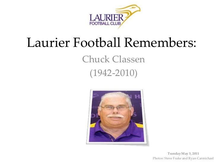 Chuck Classen Remembered