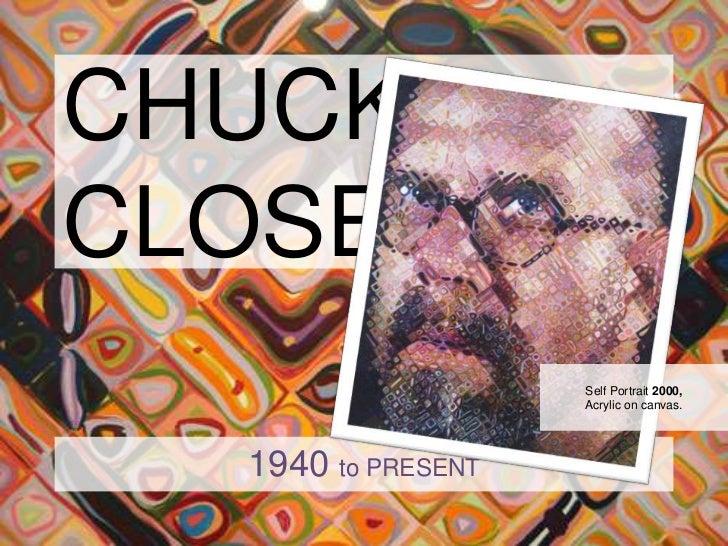 CHUCK CLOSE<br />Self Portrait 2000, Acrylic on canvas.<br />1940 to PRESENT<br />
