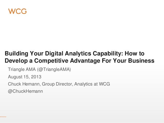 Building Your Digital Analytics Capability: How to Develop a Competitive Advantage For Your Business Triangle AMA (@Triang...