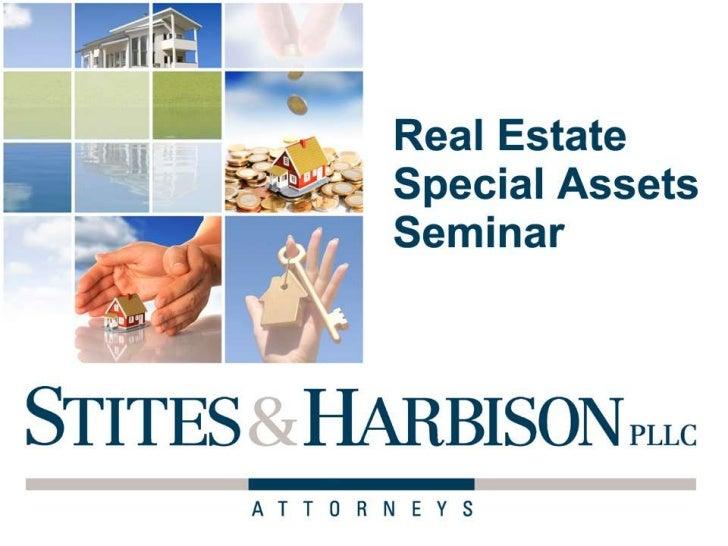 Real Estate / Special Assets Seminar