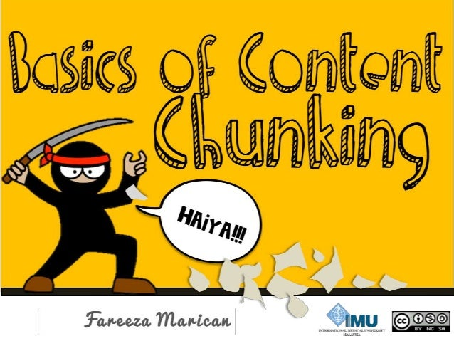 What is Chunking? Why chunk content?  How to Chunk?