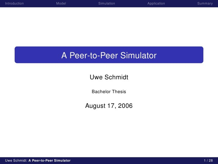 Introduction                Model           Simulation      Application   Summary                                    A Pee...