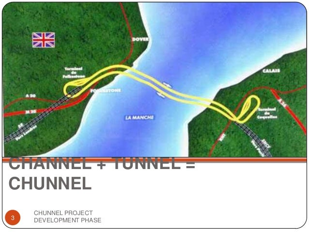 the project of the channel tunnel The channel tunnel, also called the euro tunnel or chunnel, actually consists of three tunnels, each 50 km long and bored in the rock below the seabed of the channel two of the tubes are full sized and accommodate rail traffic.