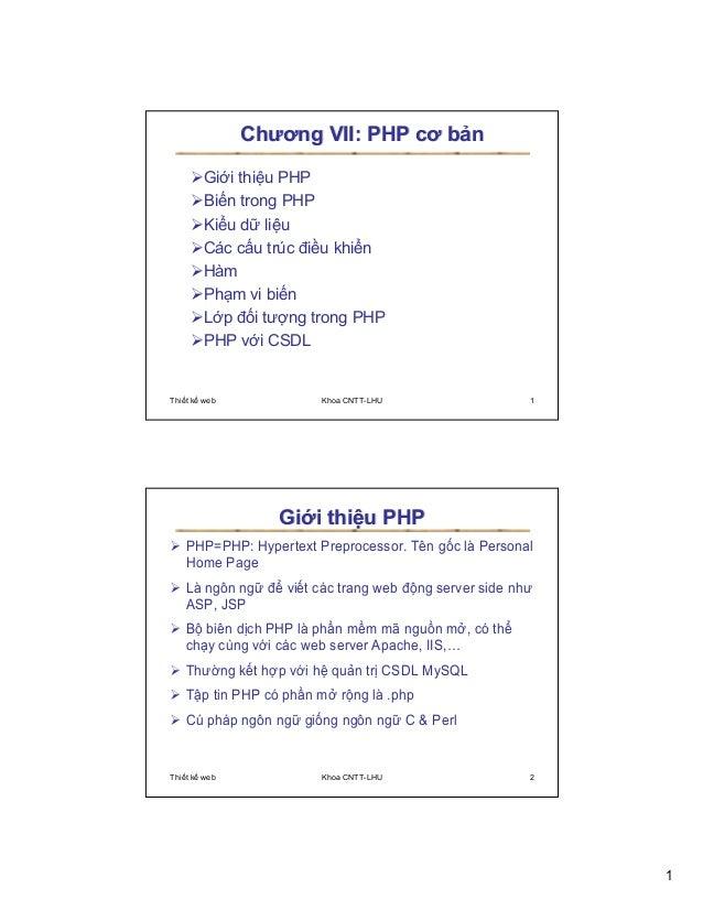 Chương VII: PHP cơ b n        Gi i thi u PHP        Bi n trong PHP        Ki u d li u        Các c u trúc ñi u khi n      ...