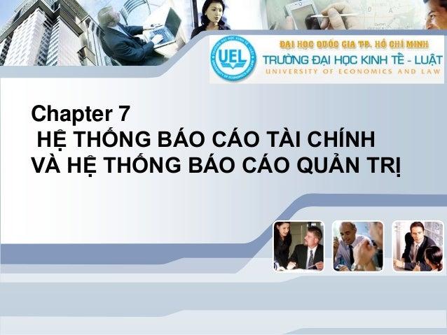 Chuong 7 hệ thống báo cáo