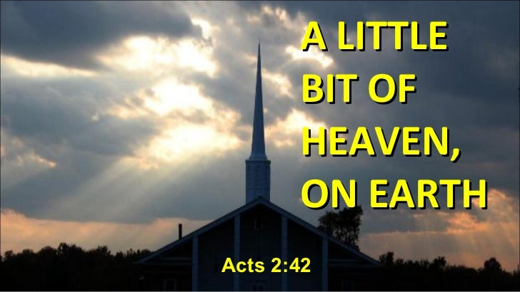 Church bit-of-heaven-acts2 42