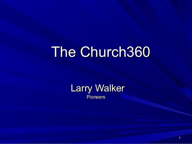 The Church360  Larry Walker     Pioneers                 1