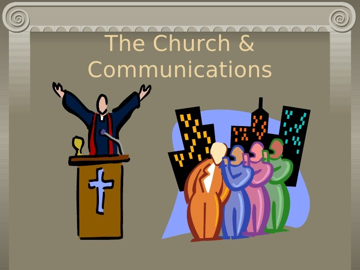 The Church & Communications