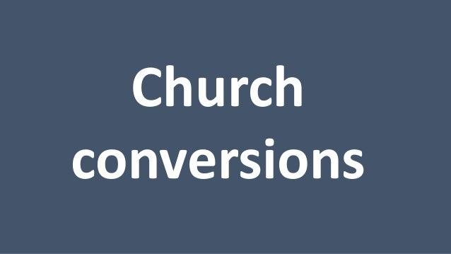 Church conversions