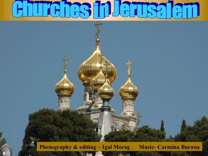 Photography & editing – Igal Morag .   Music- Carmina Burana