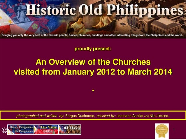 The old, historic Churches visited from January 2012 to date