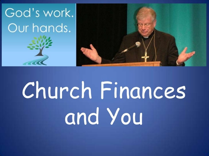 Church Finances    and You