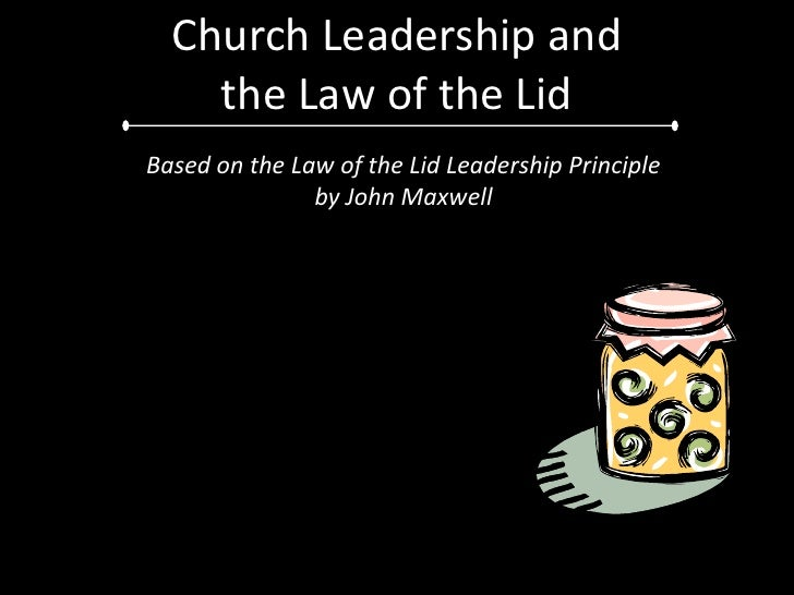 "Church leadership and ""The Law of the Lid"""