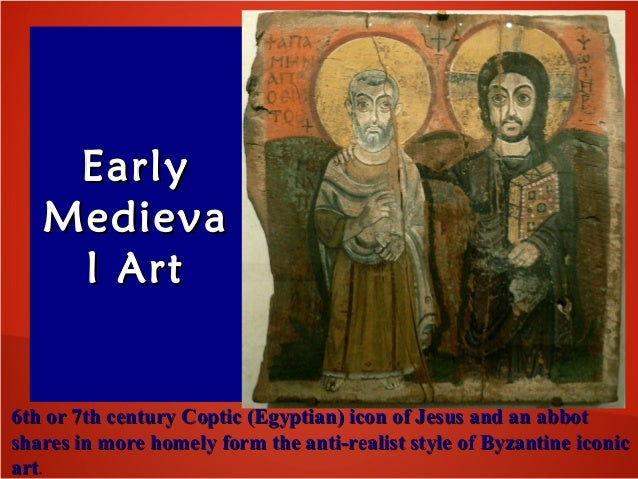 EarlyEarly MedievaMedieva l Artl Art 6th or 7th century Coptic (Egyptian) icon of Jesus and an abbot6th or 7th century Cop...