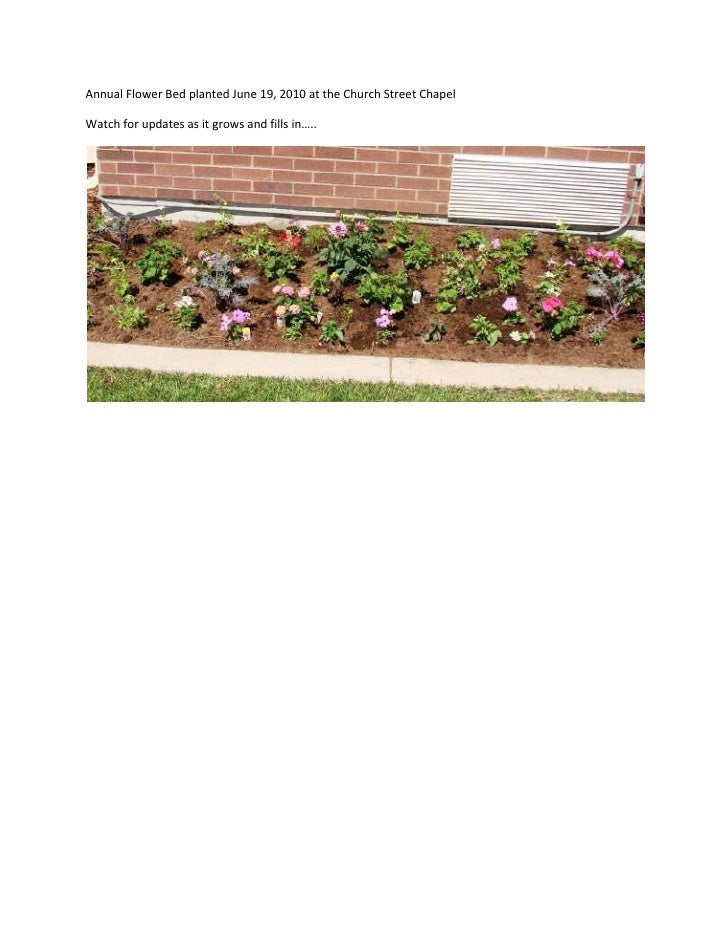 Annual Flower Bed planted June 19, 2010 at the Church Street Chapel<br />Watch for updates as it grows and fills in…..<br />