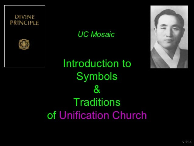 Introduction to Symbols & Traditions of Unification Church UC Mosaic v 11.3