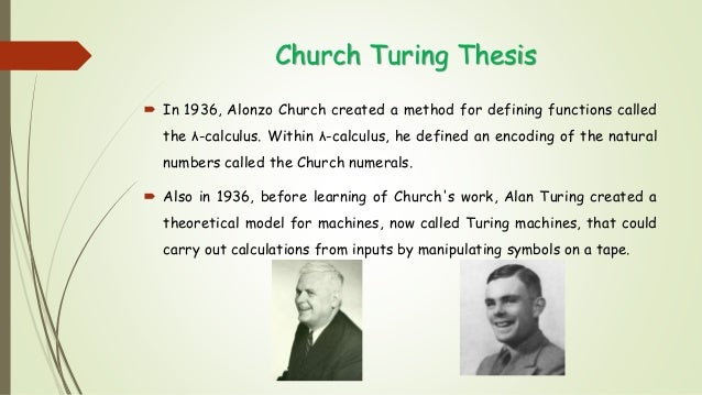 church-turing thesis Cs3102: theory of computation class 15: church-turing thesis spring 2010 university of virginia david evans turing machine recap fsm defining tm computing model.