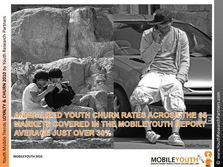 ANNUALIZED YOUTH CHURN RATES ACROSS THE 65 MARKETS COVERED IN THE MOBILEYOUTH REPORT AVERAGE JUST OVER 30%<br />Johnwrefor...