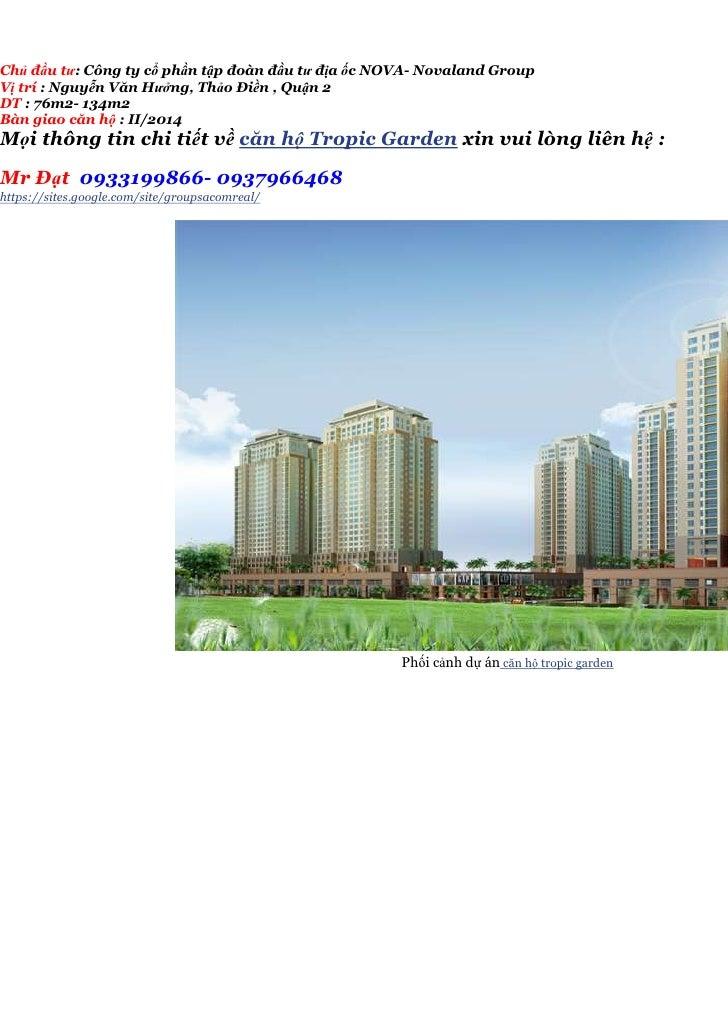 Chủ đầu tư: Công ty cổ phần tập đoàn đầu tư địa ốc NOVA- Novaland GroupVị trí : Nguyễn Văn Hưởng, Thảo Điền , Quận 2DT : 7...