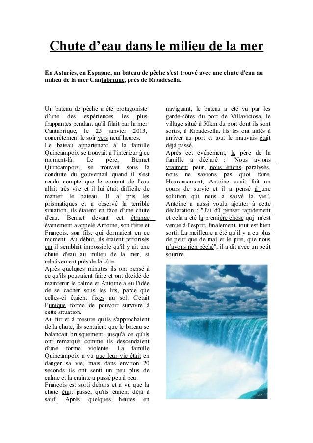 Chute d'eau dans le milieu de la merEn Asturies, en Espagne, un bateau de pêche sest trouvé avec une chute deau aumilieu d...