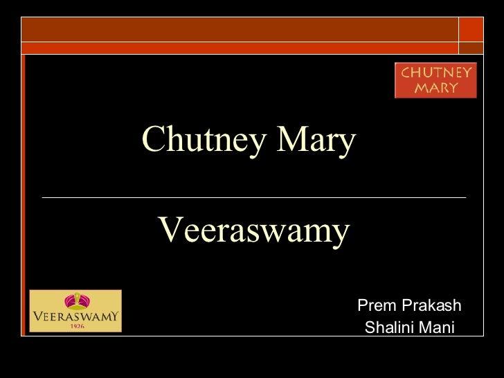 Chutney Mary  Veeraswamy Prem Prakash Shalini Mani