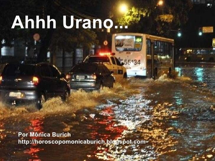 A chata combinação que se formou entre  o Urano em trânsito com o Mercúrio Natal da cidade do Rio de Janeiro indicava que ...