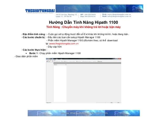 Hướng Dẫn Tính Năng Hipath 1100 Tính Năng : Chuyển máy khi không trả lời hoặc bận máy - Đặc điểm tính năng : - Cuộc gọi sẽ...