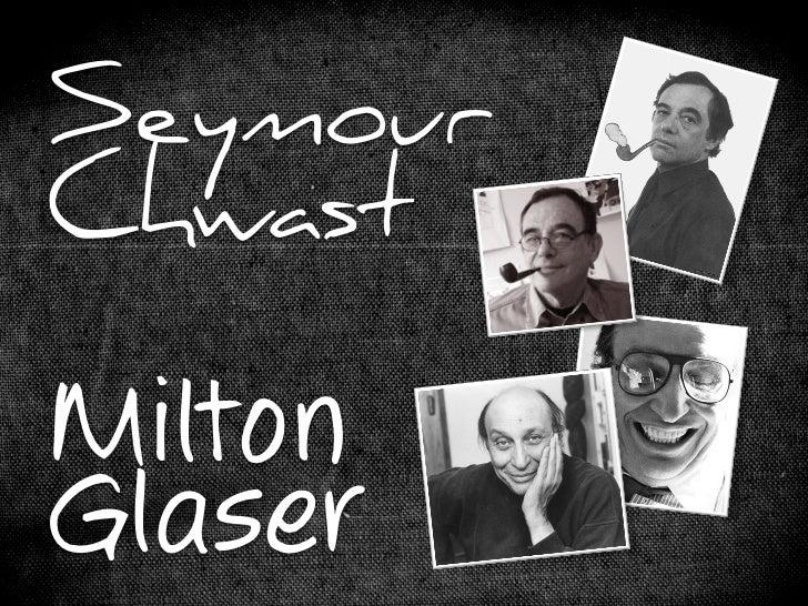 Seymour Chwast & Milton Glaser