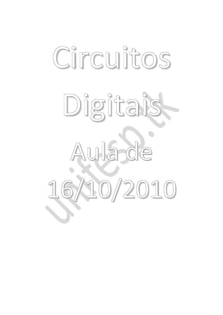 Circuitos  Digitais   Aula de 16/10/2010