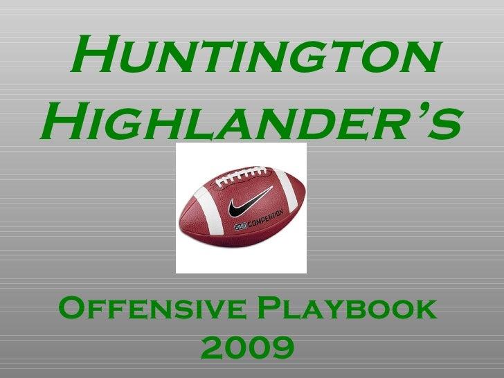 Huntington Highlander's Offensive Playbook 2009