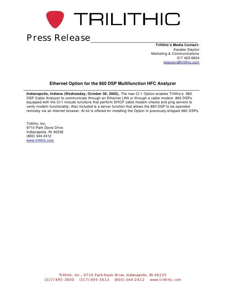 Press Release                                                                                Trilithic's Media Contact:   ...