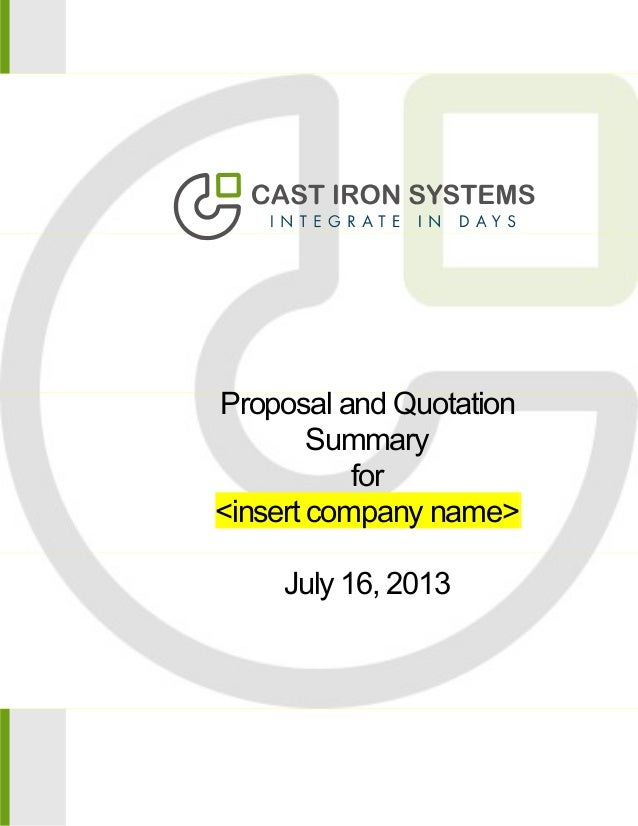 Proposal and Quotation Summary for <insert company name> July 16, 2013