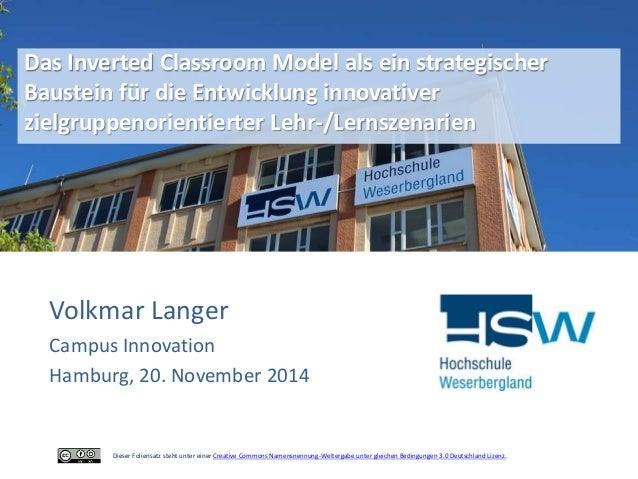 Das Inverted Classroom Model als ein strategischer  Baustein für die Entwicklung innovativer  zielgruppenorientierter Lehr...