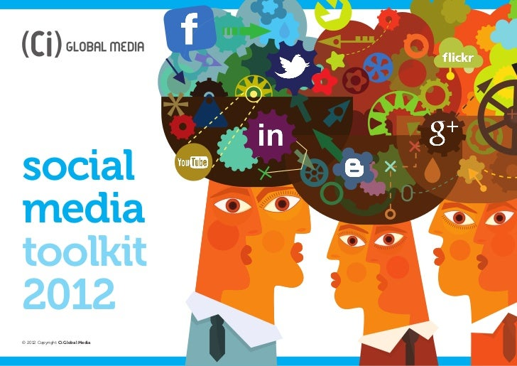 socialmediatoolkit2012© 2012 Copyright Ci Global Media