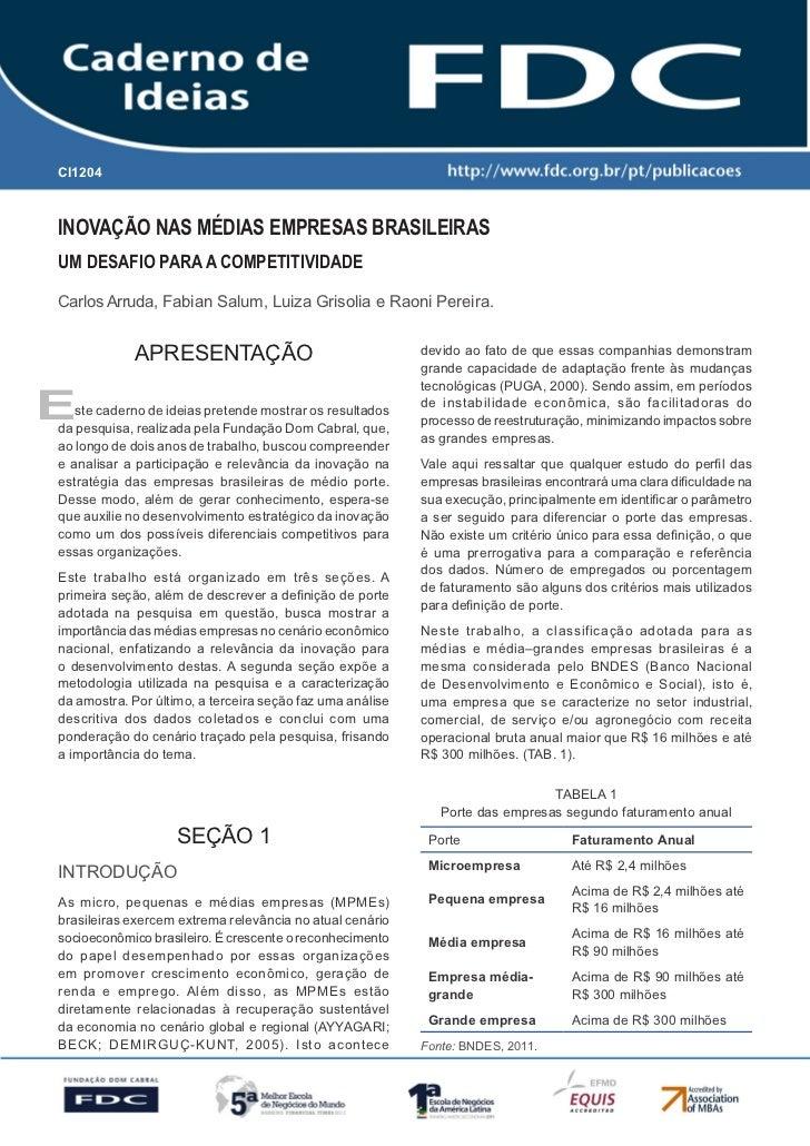 CI1204      Gestão Estratégica do Suprimento e o Impacto no      Desempenho das       Empresas BrasileirasInovação nas méd...