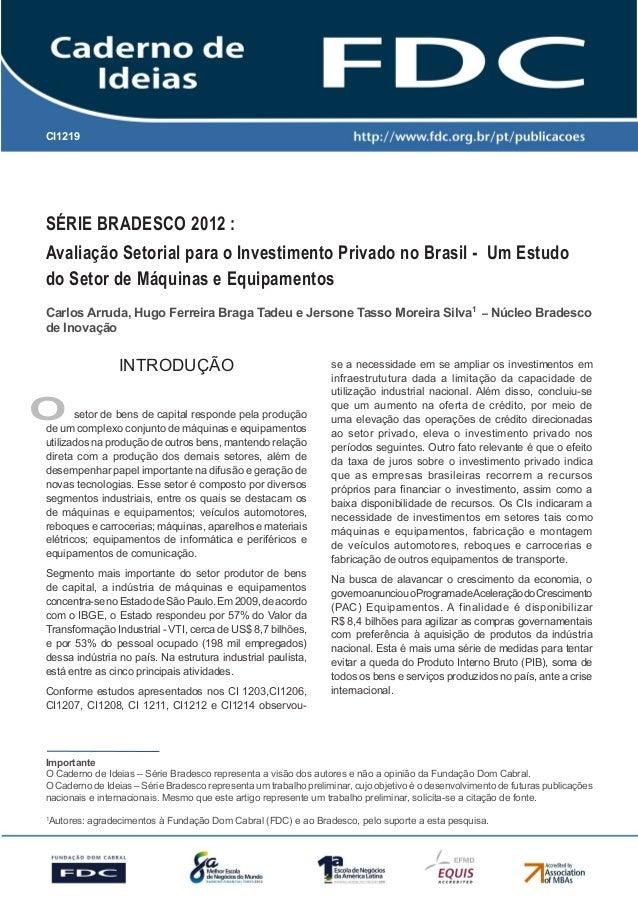 CI1219          Gestão Estratégica do Suprimento e o Impacto no Desempenho das          Empresas BrasileirasSérie Bradesco...