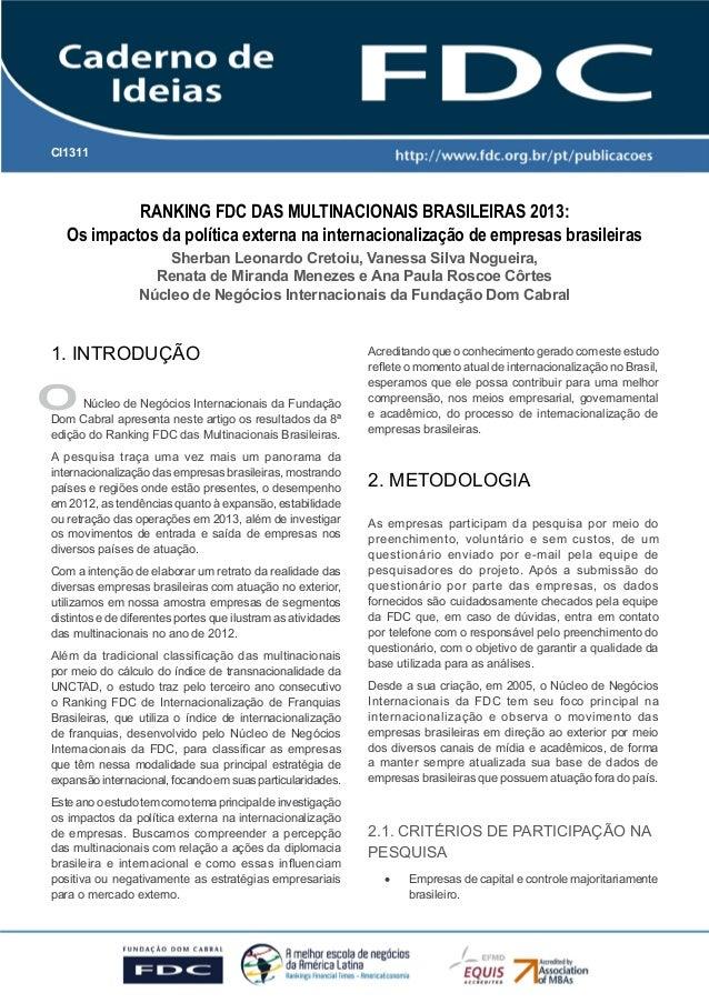 CI1311  RANKING FDC DAS MULTINACIONAIS BRASILEIRAS 2013: Os impactos da política externa na internacionalização de empresa...