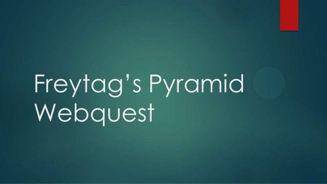 Freytag's Pyramid Webquest