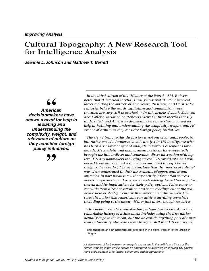 Improving AnalysisCultural Topography: A New Research Toolfor Intelligence AnalysisJeannie L. Johnson and Matthew T. Berre...