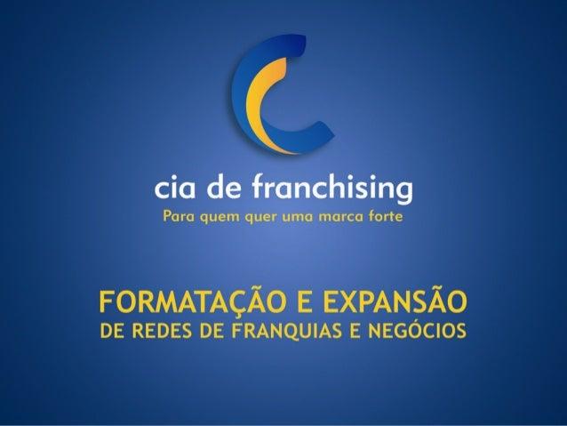 Cia de Franchising Presentation