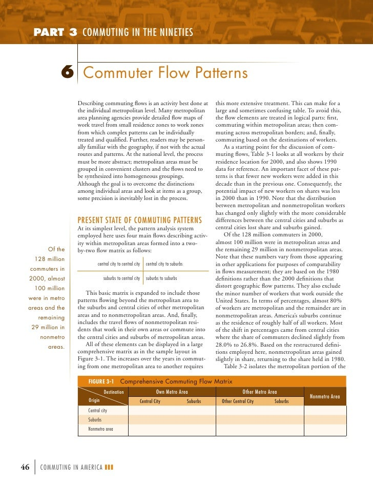 PART 3 COMMUTING IN THE NINETIES                6 Commuter Flow Patterns                     Describing commuting flows is ...