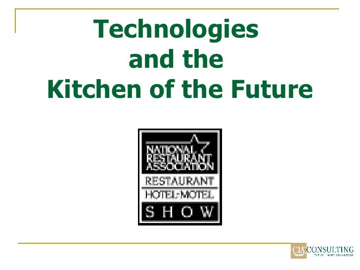 Technologies and the Kitchen of the Future