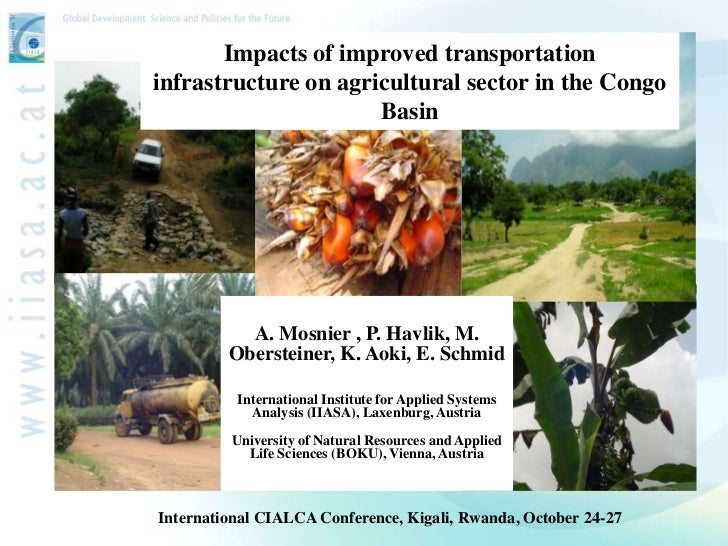 Mosnier - Impacts of improved transportation infrastructure on agricultural sector in the Congo Basin