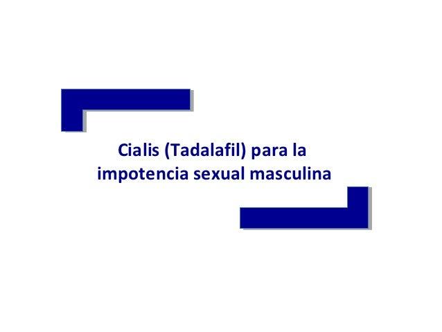 Cialis (Tadalafil) para laimpotencia sexual masculina