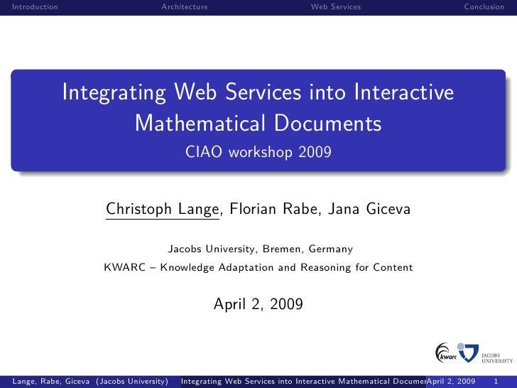 Introduction                         Architecture                        Web Services                          Conclusion ...