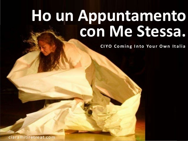 CIYO - Coming Into Your Own - Ho un appuntamento con me stessa